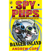 Spy Pups Danger Island (Spy Dog Series Book 4)