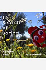 In Search of Spring: Jumble House Books (The Jumble Tufts Book 2) Kindle Edition