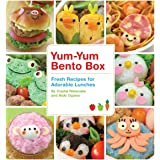 Yum-Yum Bento Box: Fresh Recipes for Adorable Lunches