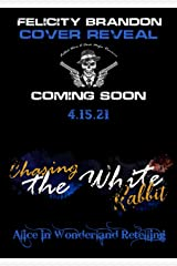 Chasing the White Rabbit—A Fabled Mafia Wars Romance (Dark Mafia Romance): Bleeding Souls—Saved By Love (Cambridge Men of Honour—Dark Mafia Romances) Kindle Edition