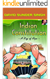 INDIAN CONSTITUTION -A Ray of Hope-