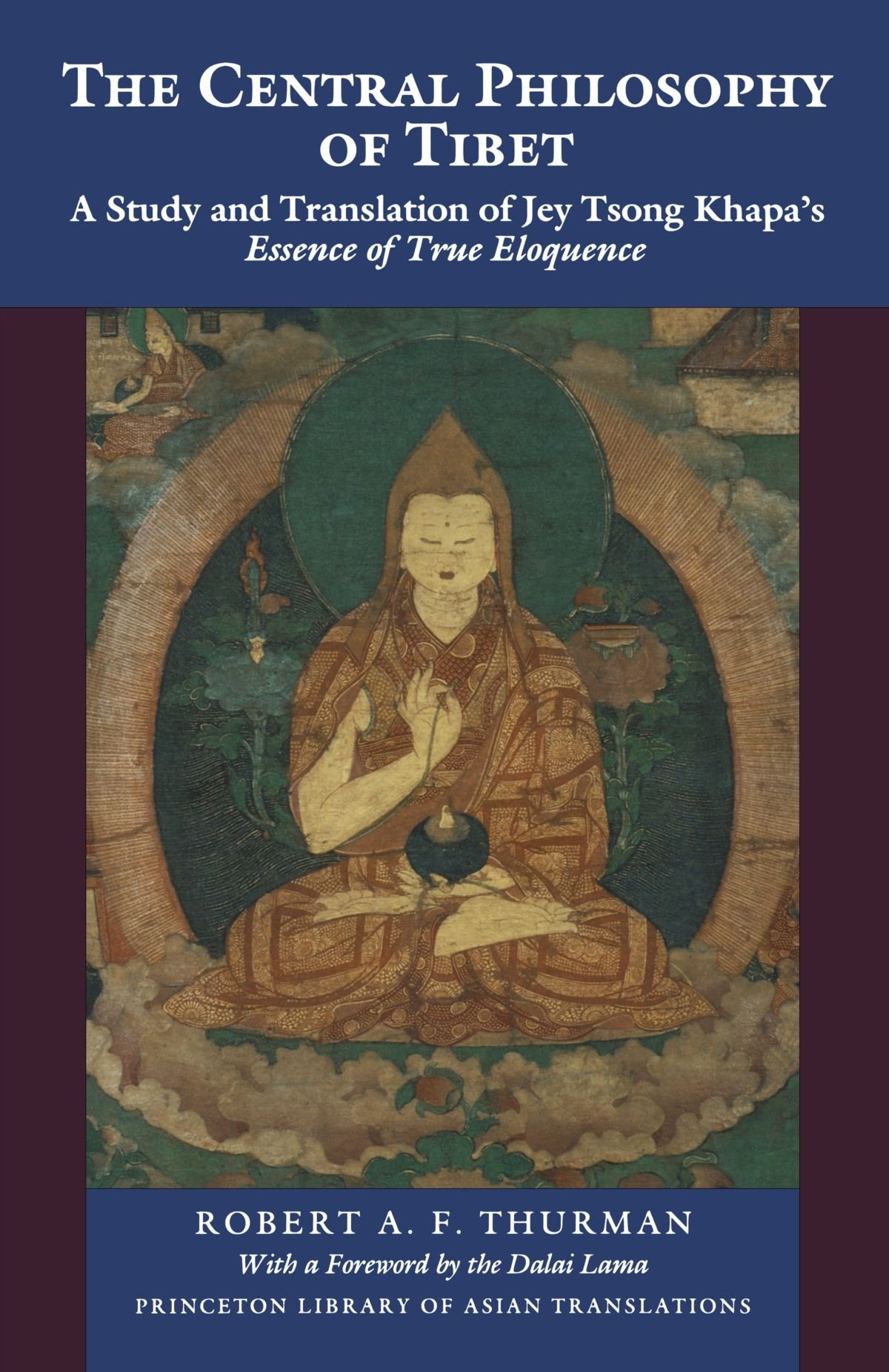 The Central Philosophy of Tibet: Robert A.F. Thurman: 9780691020679 ...