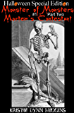 Halloween Special Edition : Monster of Monsters #1 Part Two: Mortem's Contestant (Halloween Special Edition Monster of Monsters Science Fiction Horror Action Adventure Novella Serial Series Book 2)