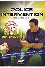 OTP - BASICO: POLICE INTERVENTION (Spanish Edition) Kindle Edition