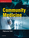 Community Medicine: Practical Manual - E-book