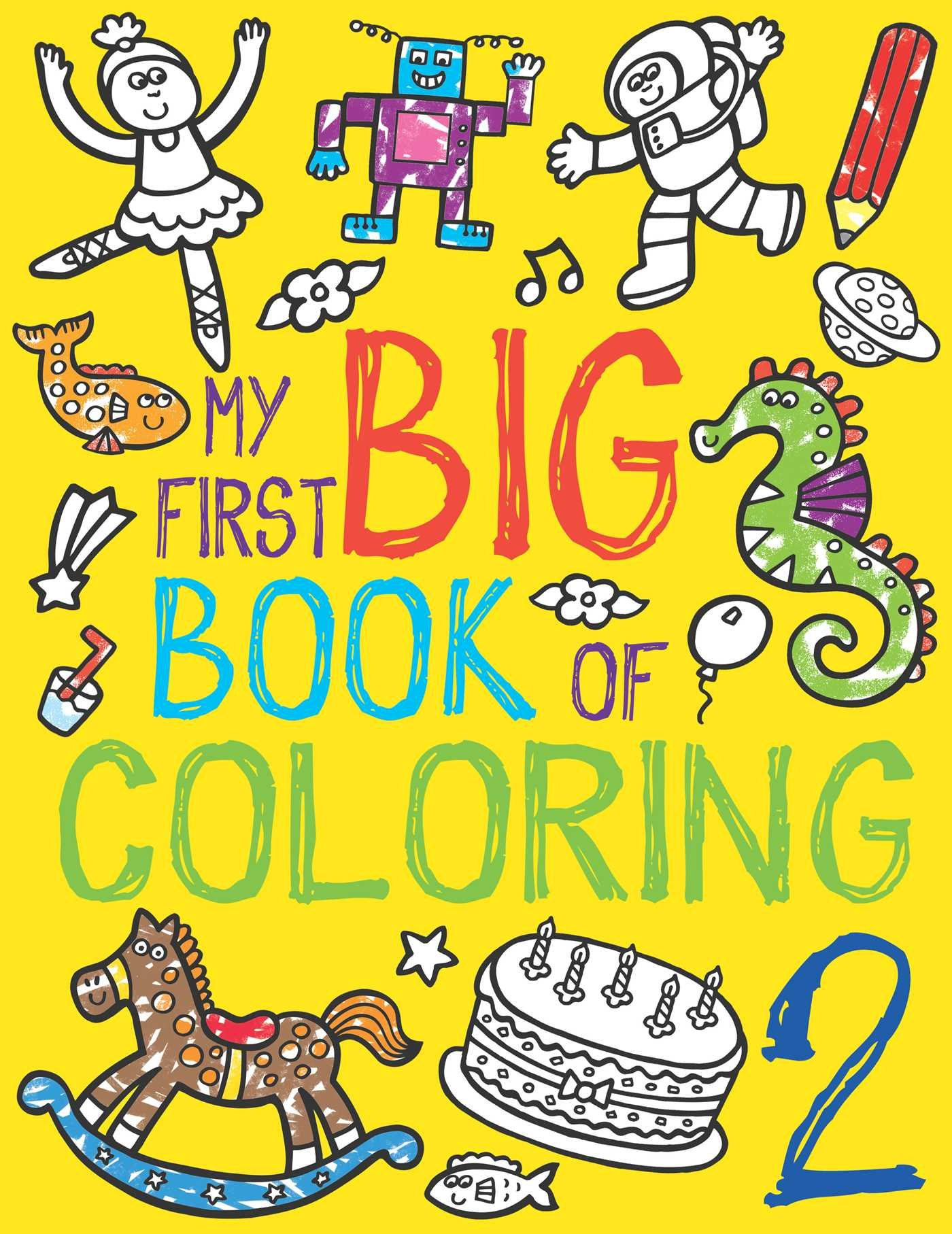 Amazon.com: My First Big Book of Coloring 2 (9781499801897): Little ...