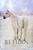 The Return (The Legend of the Raie'Chaelia, Book Three)
