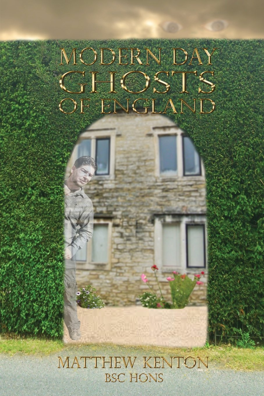 Download Modern Day Ghosts of England PDF