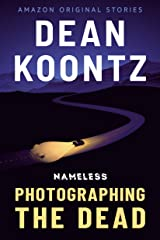 Photographing the Dead (Nameless: Season One Book 2) Kindle Edition