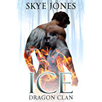 Ice: Dragon Clan. (English Edition)