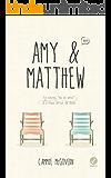Amy & Matthew: Às vezes, eu te amo é o mais difícil de dizer