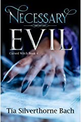 Necessary Evil (Cursed Witch Book 4) Kindle Edition
