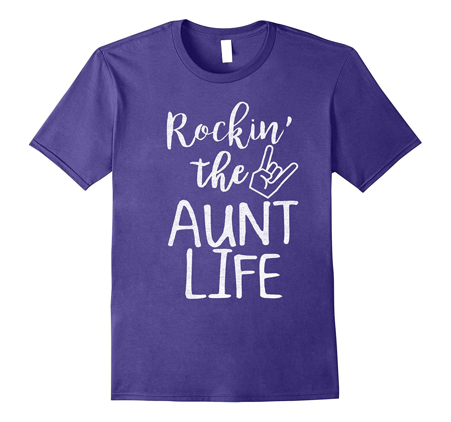 Rocking The Aunt Life T-shirt-Funny Quotes About Family Love-BN