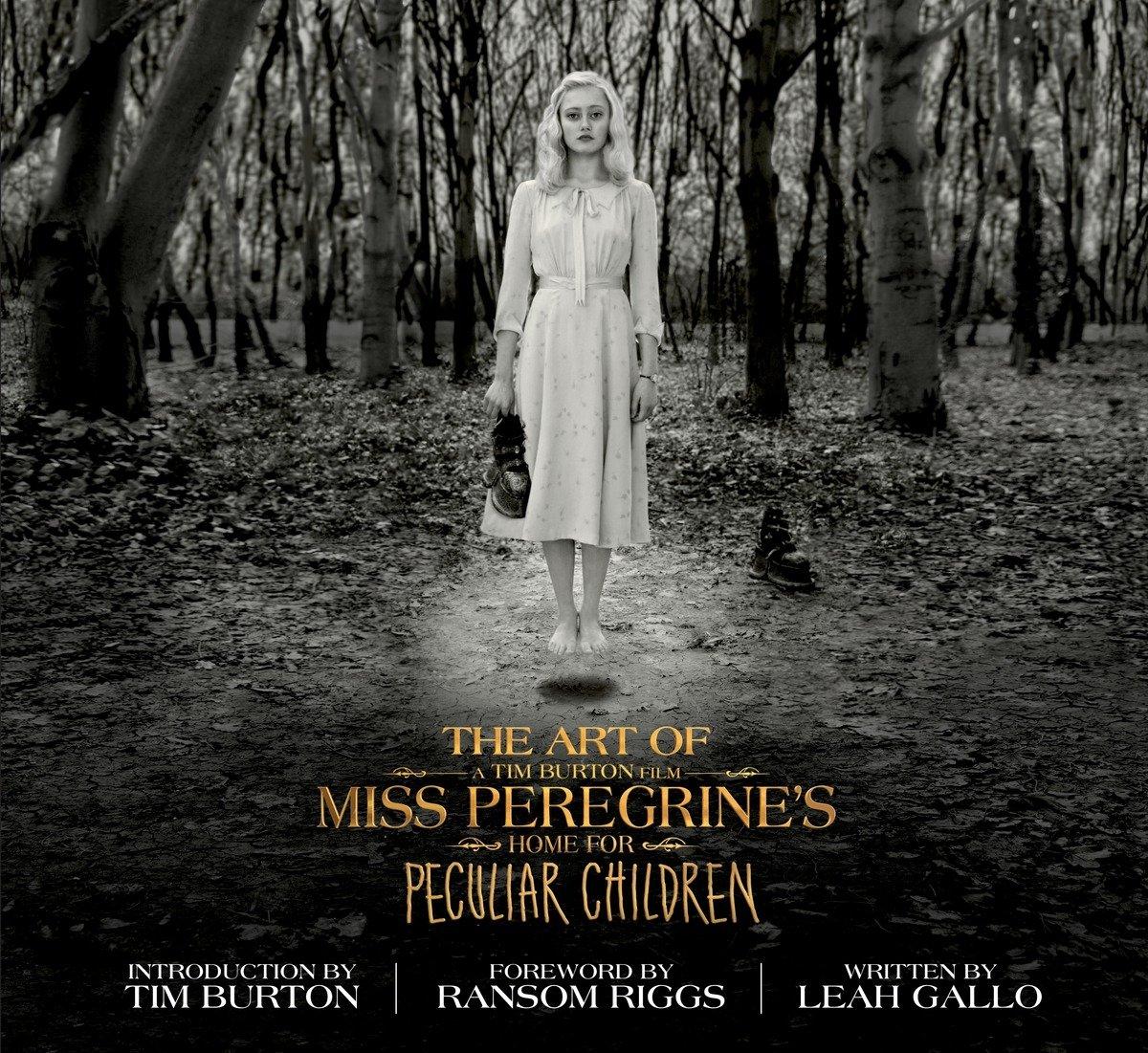 Amazon Com The Art Of Miss Peregrine S Home For Peculiar Children Miss Peregrine S Peculiar Children 9781594749438 Gallo Leah Burton Tim Riggs Ransom Books