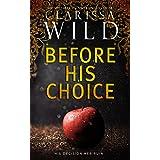 Before His Choice (Dark Romance Prequel) (His Duet)