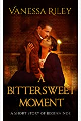 A Bittersweet Moment Kindle Edition