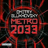 Metro 2033: Metro-Serie 1