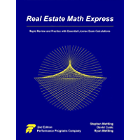 Real Estate Math Express : Rapid Review and Practice with Essential License Exam Calculations