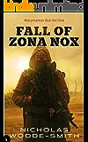 Fall of Zona Nox: Warpmancer Book 1-3 (Warpmancer Boxsets 1)