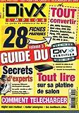 Divx & mpeg4 Hors serie n° 3 Guide du divx