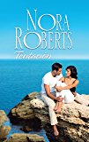 Tentación (Nora Roberts) (Spanish Edition)