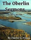 The Oberlin Sermons - Volume 2: 1843-1848