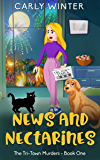 News and Nectarines: A small town cozy mystery (Tri-Town Murders Book 1)