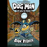 De bal is hond (Dog Man Book 7)