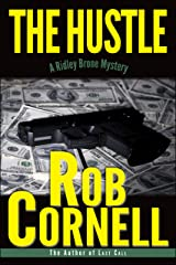 The Hustle (A Ridley Brone Mystery Book 2) Kindle Edition