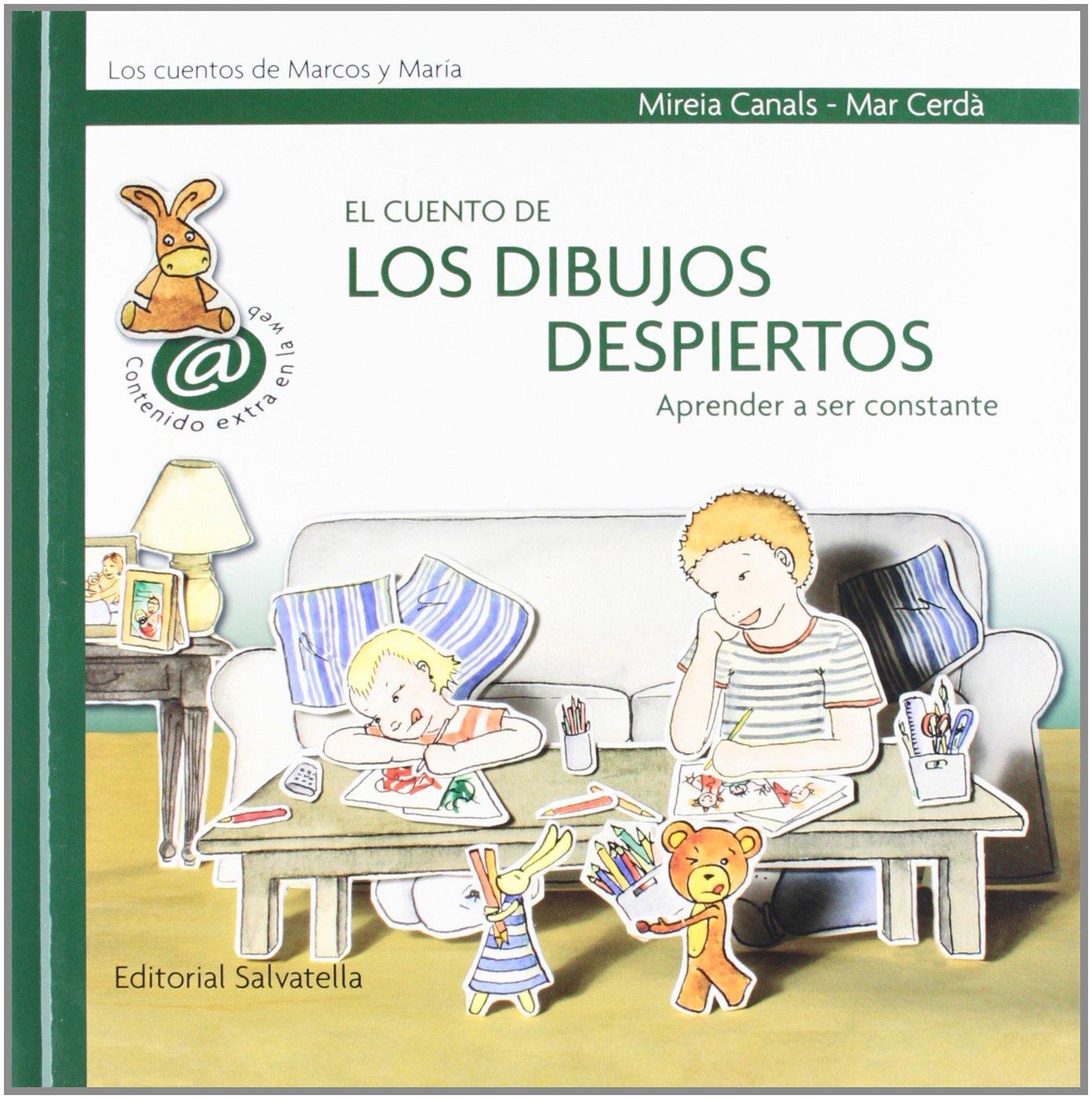 El cuento de los dibujos despiertos (Spanish) Hardcover – February 1, 2009