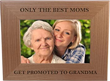 Amazoncom Only The Best Moms Get Promoted To Grandma 4x6 Inch