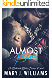 Almost Blue: Rockstar Romance (Rock & Roll Forever Book 2)