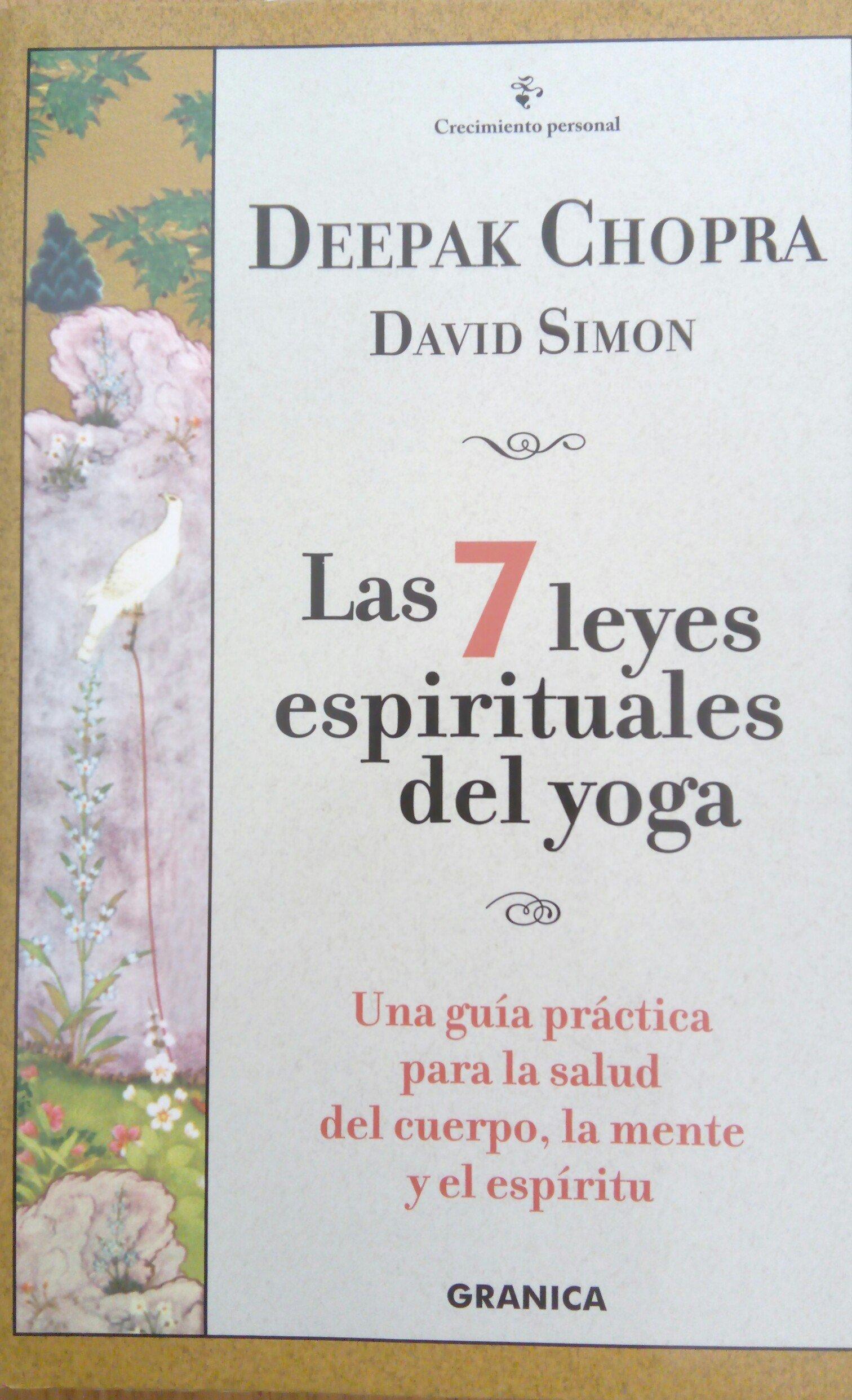 Siete leyes espirituales del yoga, las Crecimiento Personal ...
