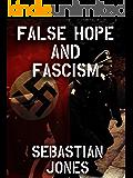 False Hope and Fascism (Black Hearts and Bullets Book 4)
