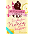 Sie dürfen die Nanny jetzt küssen: Roman (London-City 3)