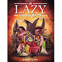 The Lazy Dungeon Master (English Edition)