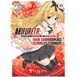 Arifureta: From Commonplace to World's Strongest (Light Novel) Vol. 10 (Arifureta: From Commonplace to World's Strongest (Lig
