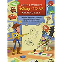 Learn to Draw Your Favorite Disney*pixar Characters: Featuring Woody, Buzz Lightyear, Lightning McQueen, Mater, and…