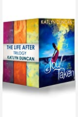 The Life After Trilogy: Soul Taken / Soul Possessed / Soul Betrayed Kindle Edition