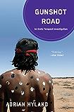 Gunshot Road: An Emily Tempest Investigation