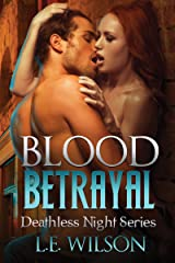 Blood Betrayal (Deathless Night Series Book 4) Kindle Edition