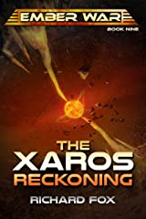 The Xaros Reckoning (The Ember War Saga Book 9) Kindle Edition