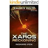 The Xaros Reckoning (The Ember War Saga Book 9)