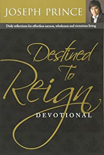 Amazon destined to reign the secret to effortless success destined to reign devotional daily reflections for effortless success wholeness and victorious living fandeluxe Image collections