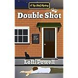 Double Shot (A Top Shelf Mystery) (Top Shelf Mysteries Book 4)
