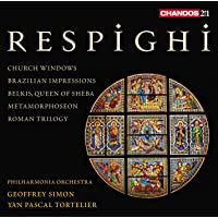 RESPIGHI CHURCH WINDOWS & OTHER ORCHESTRAL WORKS