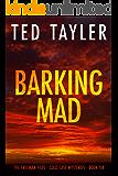 Barking Mad: The Freeman Files - Book 6