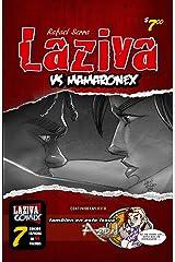 Laziva vs Mamaronex: Laziva # 7 (Spanish Edition) Kindle Edition