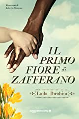 Il primo fiore di zafferano (Italian Edition) Kindle Edition