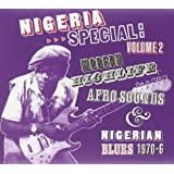 Nigeria Afrobeat Special /Vol.2 : Modern Highlife, Afro Sounds & Nigerian Blues